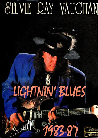 SRV. Stevie Ray Vaughan. «Lightning Blues» 1983-1987 (+CD).