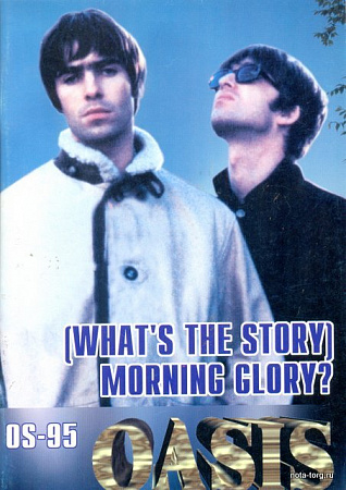 OS-95. OASIS. What's The Story. Morning Glory?